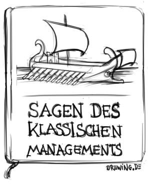 Sagen des klassischen Managements